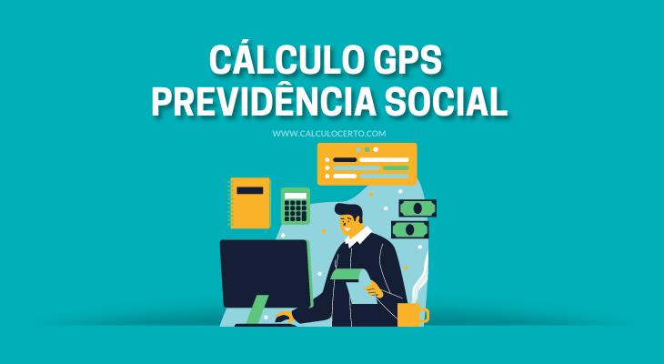 Cálculo GPS Previdência Social
