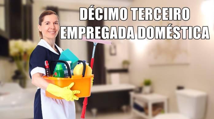 Décimo terceiro empregada doméstica