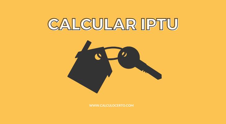 Como calcular o IPTU