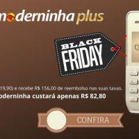 moderninha plus black Friday