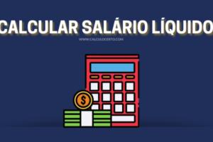 calcular salário líquido