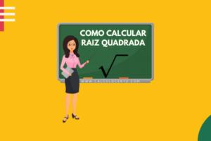 Como calcular raiz quadrada