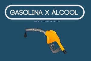 calculadora flex: gasolina x álcool