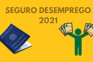 seguro desemprego 2021