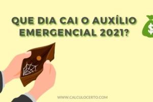 Que dia cai o auxílio emergencial 2021